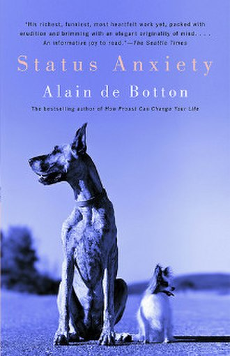 Status Anxiety - Image: Status Anxiety (Alain de Botton book) cover art