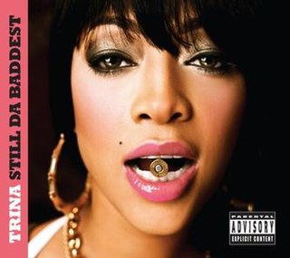 <i>Still da Baddest</i> 2008 studio album by Trina