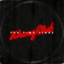 The Ting Tings - Verkeerde Club.png