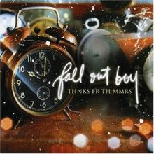 fall out boy   thnks fr th mmrs