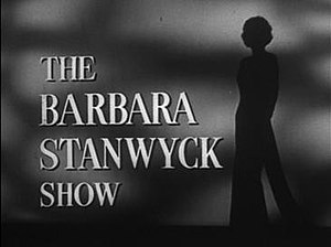 The Barbara Stanwyck Show - Image: Title Card to The Barbara Stanwyck Show
