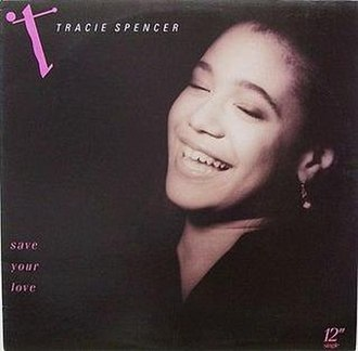 Save Your Love (Tracie Spencer song) - Image: Traciesaveyourlove