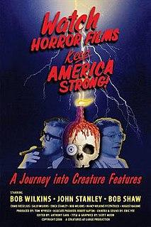 <i>Watch Horror Films, Keep America Strong!</i> 2008 film