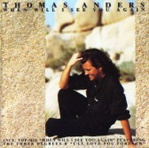 When Will I See You Again (Thomas Anders album)