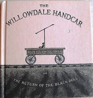 Edward Gorey - Cover of The Willowdale Handcar (1962)