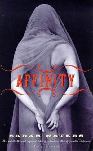 Affinity (novel) - First edition (p/b)