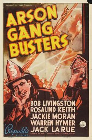 Arson Gang Busters - Theatrical release poster