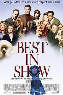 <i>Best in Show</i> (film) 2000 film by Christopher Guest
