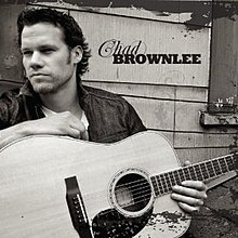 chad brownlee love me or leave me album