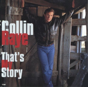 That's My Story (song) - Image: Collin Raye Thats My Story
