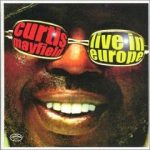 Live in Europe (Curtis Mayfield album)