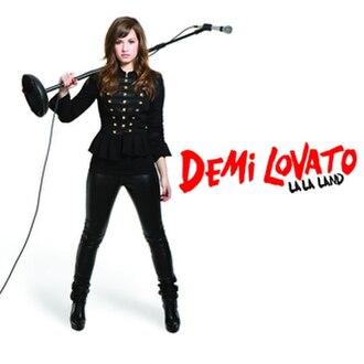 La La Land (Demi Lovato song) - Image: Demi Lovato La La Land
