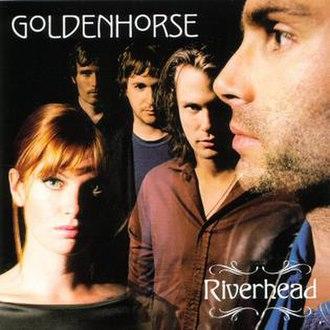 Riverhead (album) - Image: Goldenh river relel