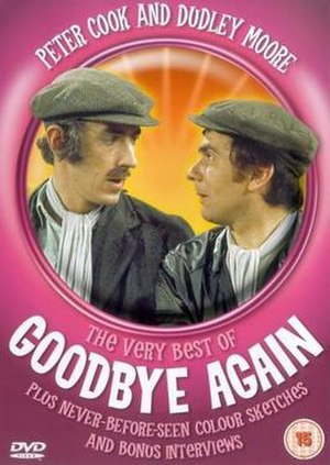 Goodbye Again (TV series) - Peter Cook and Dudley Moore on the DVD cover for Goodbye Again