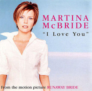 I Love You (Martina McBride song) - Image: I Love You cover
