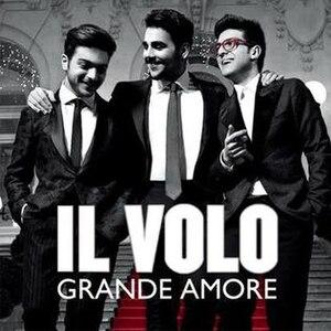 Grande amore - Image: Il Volo Grande amore Single cover