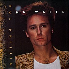 John Waite - Missing You.jpg