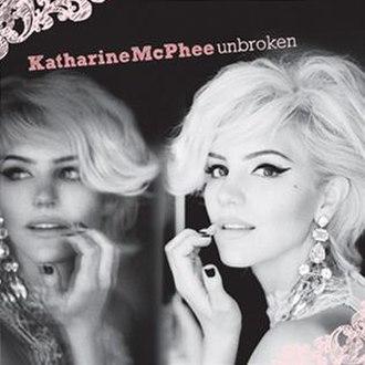 Unbroken (Katharine McPhee album) - Image: Katmcpheeunbroken