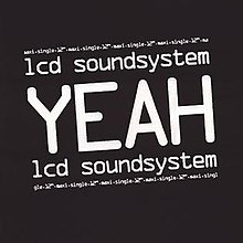 LCD Soundsystem - Yeah cover art.jpg