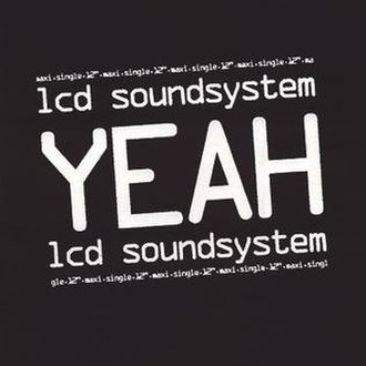 Yeah (LCD Soundsystem song) - Image: LCD Soundsystem Yeah cover art