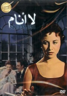 <i>Sleepless</i> (1957 film) 1957 Egyptian film directed by Salah Abu Seif
