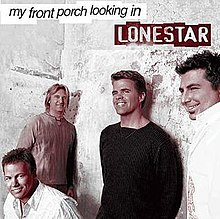 Lonestar - My Front Porch Looking In.jpg