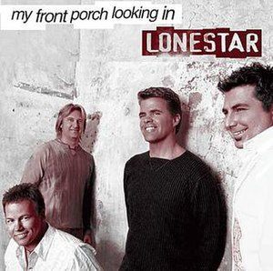 My Front Porch Looking In - Image: Lonestar My Front Porch Looking In