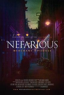 <i>Nefarious: Merchant of Souls</i> 2011 film by Benjamin Nolot