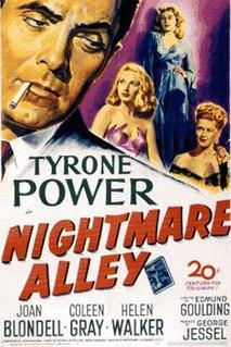 <i>Nightmare Alley</i> (1947 film) 1947 film by Edmund Goulding