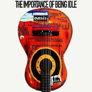 The Importance of Being Idle (song) - Image: Oasis TIOBI