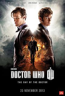 The Day of the Doctor 2013 special episode of the British science fiction television programme Doctor Who directed by Nick Hurran