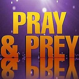 Pray & Prey - Wikipedia