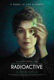 <i>Radioactive</i> (film) 2018 film by Marjane Satrapi