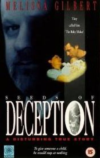 The Babymaker: The Dr. Cecil Jacobson Story - Image: Seeds of Deception VHS cover