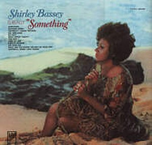 Something (Shirley Bassey album) - Image: Shirley Bassey Is Really Something Cover