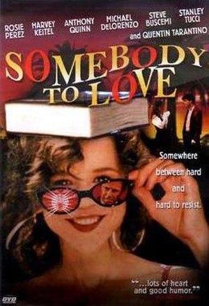 Somebody to Love (1994 film) - Image: Somebody to Love (film)