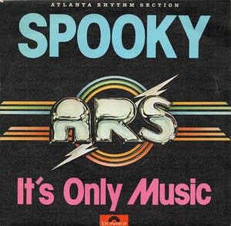 Spooky (Classics IV song) - Image: Spooky Atlanta Rhythm Section
