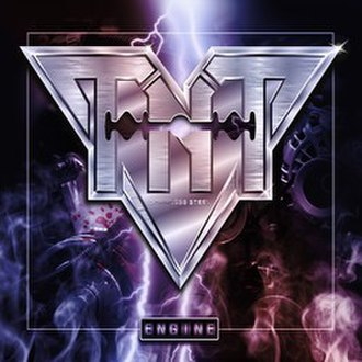 A Farewell to Arms (album) - Image: TNT Engine album