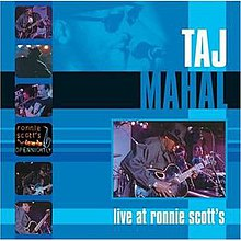 Taj Mahal Live at Ronnie Scotts.jpg