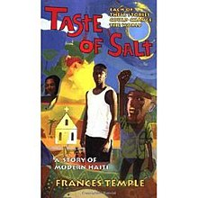 fictional events and the real background in taste of salt a story of modern haiti Reporting the news from a christian worldview—interpreting world events under the trending young adult historical fiction 3 0 who will finish the story.