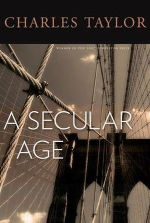 A Secular Age - Image: Taylor COVER A Secular Age