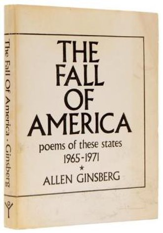 The Fall of America: Poems of These States - First edition