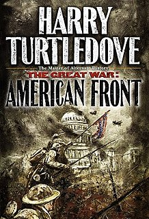 <i>The Great War: American Front</i> Book by Harry Turtledove