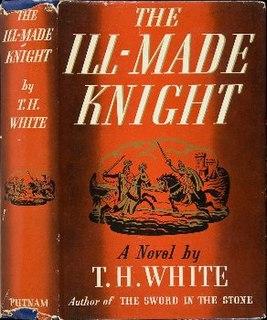 <i>The Ill-Made Knight</i> Novel by T. H. White