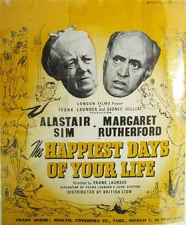 <i>The Happiest Days of Your Life</i> (film) 1950 film by Frank Launder