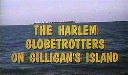 The Harlem Globetrotters On Gilligans Island Wikipedia