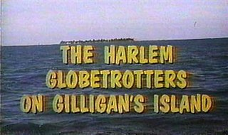 <i>The Harlem Globetrotters on Gilligans Island</i>