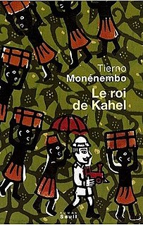 <i>The King of Kahel</i> book by Tierno Monénembo