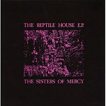 The Sisters of Mercy - The Reptile House EP cover.jpg