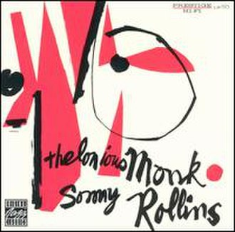Thelonious Monk and Sonny Rollins - Image: Thelonious Monk and Sonny Rollins